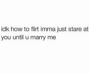 funny, quotes, and flirt image