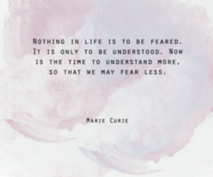 fear, understand, and quote image