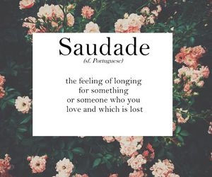 love, quotes, and saudade image