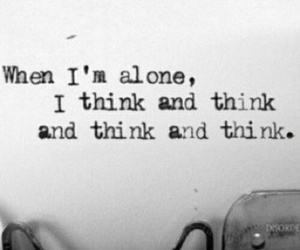 quote, alone, and think image
