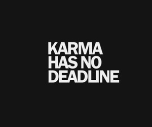 karma, quotes, and deadline image