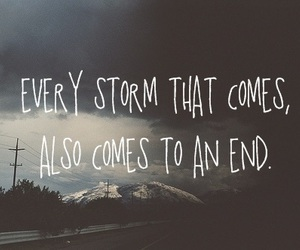 quotes, storm, and end image
