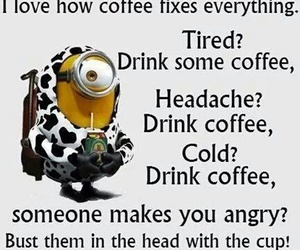 coffee, funny, and minions image