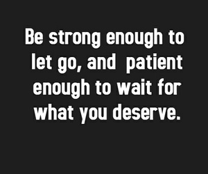 quote, strong, and patient image