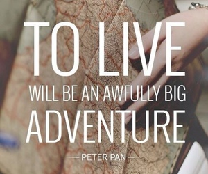 adventure, quotes, and peter pan image