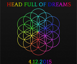 coldplay, a head full of dreams, and 4.12.2015 image