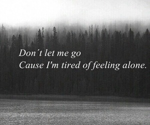 alone, Harry Styles, and don't let me go image