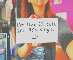 cute, single, and quote image