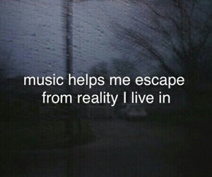 music, quotes, and reality image
