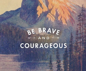 bravery and courage image