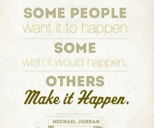 happen, michael jordan, and quote image