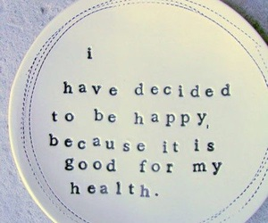 happy, quotes, and health image