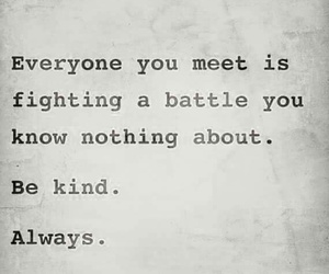 quotes, battle, and kind image