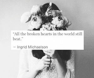 quote, broken, and broken heart image