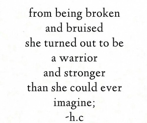 broken, strong, and warrior image