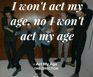 Lyrics, one direction, and act my age image