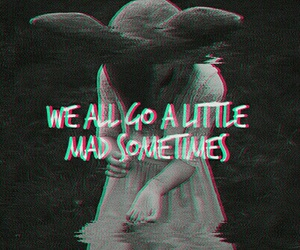 mad, quotes, and sad image