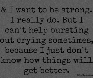 sad, quotes, and strong image