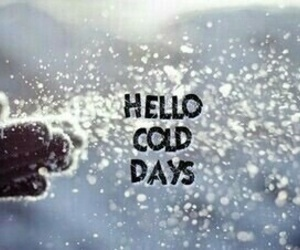 cold and days image