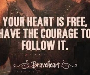 courage, film, and heart image