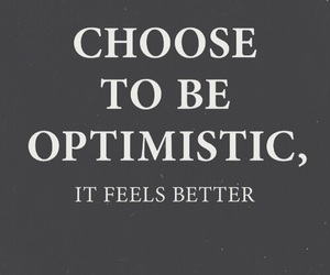 quotes, optimistic, and text image