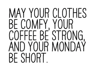 monday, coffee, and quotes image