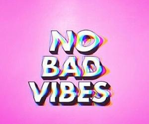 vibes and no bad vibes image