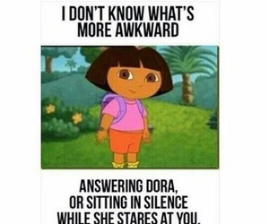 Dora, funny, and awkward image