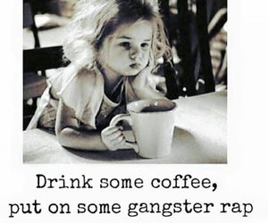 coffee, quotes, and gangster image