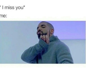 funny, Drake, and quote image