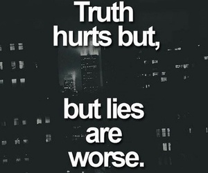 hurts, lies, and quote image