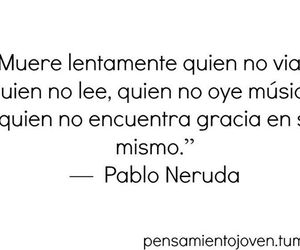 frases and pablo neruda image