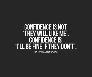 quotes, confidence, and words image