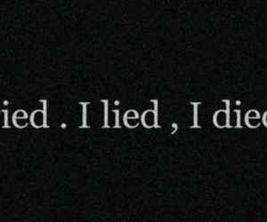 Died, tried, and lied image