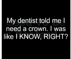 crown, funny, and dentist image