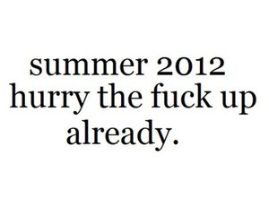 2012, summer, and text image