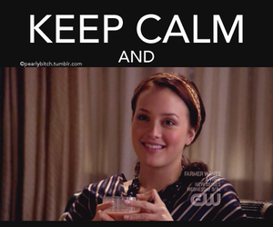 keep calm, gossip girl, and smile image