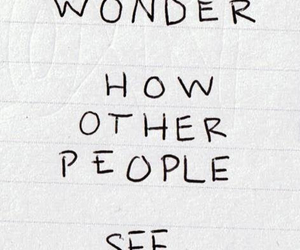 quotes, text, and wondering image