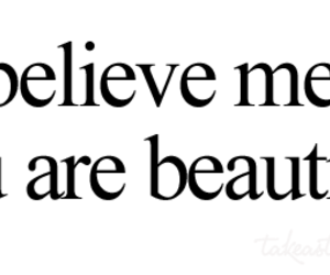 beautiful, believe, and quotes image