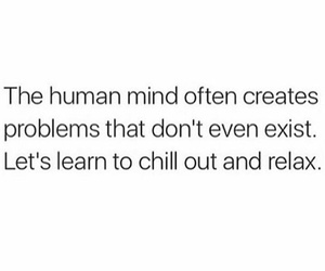 chill, quote, and relax image