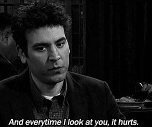 hurt, how i met your mother, and quotes image