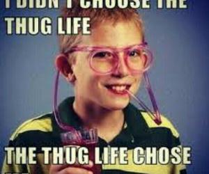 funny, thug life, and thug image