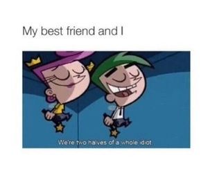 idiot, funny, and friends image