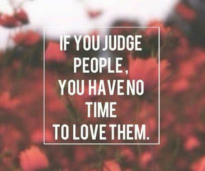 love, quotes, and judge image