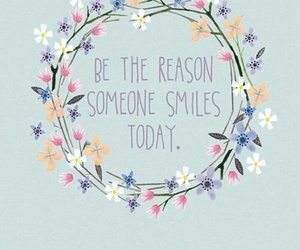 flowers, smile, and quotes image