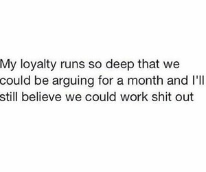 loyalty, quotes, and Relationship image
