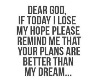 god, Dream, and hope image