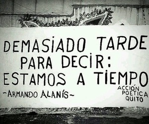accion poetica, frases, and Late image