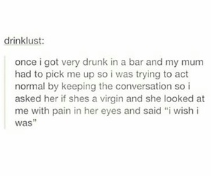 drinking, drunk, and funny image