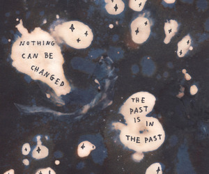 quotes, past, and grunge image